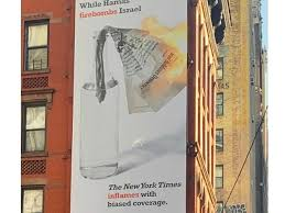 Office Coverage Billboard Facing Nyt Office Hits Paper For Biased Israel