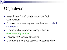 perfect competition final objectives investigate firms costs 2 objectives investigate