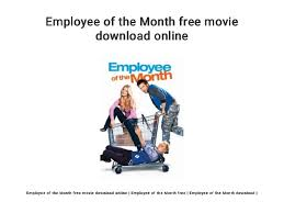 Employee Of The Month Free Online Employee Of The Month Free Movie Download Online