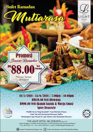 The Light Hotel Penang Review Mutiarasa Ramadan Buffet Dinner 2018 Spice Brasserie The