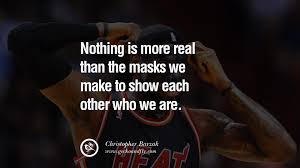 quotes on wearing a mask lying and hiding oneself  20 quotes on wearing a mask lying and hiding oneself