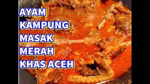 Berikut resep asam keueng aceh yang menggunakan ikan. Resep Ayam Kampung Masak Merah Khas Aceh Youtube