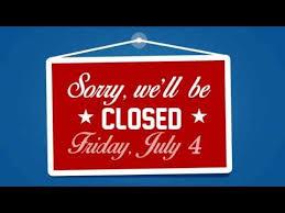 Closed On 4th Of July Sign Rome Fontanacountryinn Com