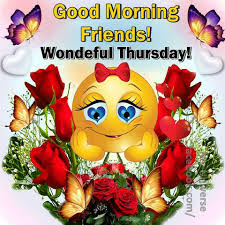 Good Morning Friends Wonderful Thursday Pictures Photos And