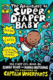 the adventures of super diaper baby captain underpants cover image by dav pilkey