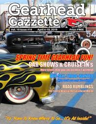 Gearhead Gazzette Vol 19 Issue #14 April 4-10, 2019 by Jimmy B - issuu