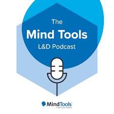 The Mind Tools L&D Podcast