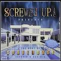 Screwed Up, Inc. Presents the Best of Suavehouse