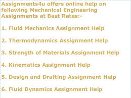 assignmentsu mechanical engineering assignments help online mechanic   understand 6 assignments4u offers online help on following mechanical engineering assignments