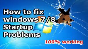 How To Fix Windows 7 Windows 8 10 Start Up Problems