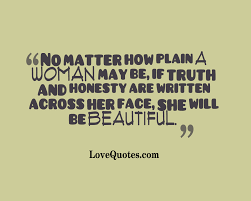 Truth And Honesty Love Quotes