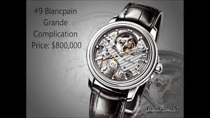 top 10 expensive watches brands best watchess 2017 top 10 most expensive watches in the world you pics 2016