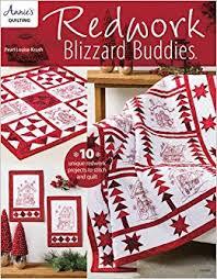 Redwork Blizzard Buddies (Annie's Quilting): Pearl Louis Krush ... & Redwork Blizzard Buddies (Annie's Quilting): Pearl Louis Krush:  9781590126615: Amazon.com: Books Adamdwight.com