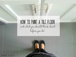 Kitchen Floor Tile Paint 17 Best Ideas About Painting Tile Floors On Pinterest Painting