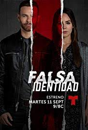 Imdb tv Series Falsa Identidad 2018– -