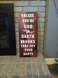 country office decor. unless you\u0027re god or garth brooks, take off your boots wood sign / customizable/ home decor country office dorm man cave by