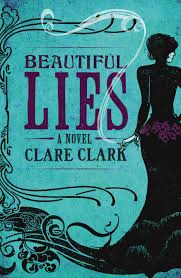 the cover for clare clark s beautiful lies showing the influence of art nouveau styling