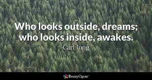 Jung Dream Quotes Best of Who Looks Outside Dreams Who Looks Inside Awakes Carl Jung