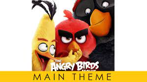 Angry Birds Movie - Soundtrack OST - Main Theme Official - YouTube