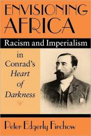 colonialism in heart of darkness essays joseph conrad heart of darkness 1902