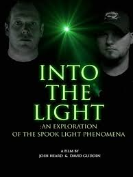 Into The Light Film Watch Into The Light An Exploration Into The Spook Light