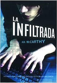 La infiltrada (Ficción): Amazon.es: McCarthy, Ava, Padilla Martínez, Lara:  Libros
