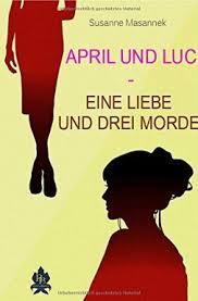 Kommissar Luc Portier und Rechtsanwältin April Bücher in der richtigen  Reihenfolge - BücherTreff.de