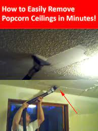 how to remove popcorn ceilings in less