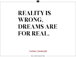 Famous Quotes About Dreaming Big