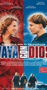 <b>Vaya con Dios</b> (2002) - IMDb