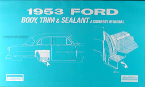 ford customline service manuals shop owner maintenance and 1953 car ford body interior assembly manual reprint