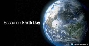 world earth day celebration an essay for students and teachers  earth day 2017 s call for action