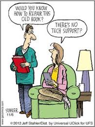 i am old book tech support at my library