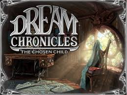 Find hidden objects & mystery match 3 puzzle game. Dream Chronicles The Chosen Child Wikipedia