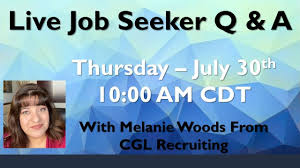 Job Seeker Q & A Live Session with Melanie Woods - July 30, 2020 - YouTube
