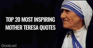 Mother Teresa's Quotes Extraordinary Top 48 Most Inspiring Mother Teresa Quotes Goalcast