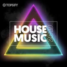 Latest House Music Charts House Music 2019 Dance Chart By Topsify On Apple Music