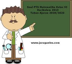Rpp untuk kelas 1 sd / mi kurikulum 2013 edisi revisi 2018/2019. Soal Pts Uts Matematika Kelas 6 K13 Terbaru Tahun 2019 Juragan Les