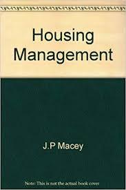 Housing Management Amazon Co Uk J P Macey C V Baker Books