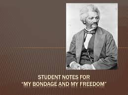 My bondage and my freedom note