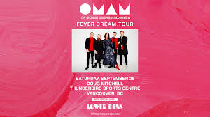 <b>Of Monsters and</b> Men – Fever Dream Tour