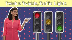 Twinkle Twinkle Traffic Light Song Lyrics Traffic Lights Song For Children Twinkle Traffic Lights With Actions Traffic Signal For Kids