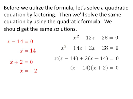 before we utilize the formula let s solve a quadratic equation by factoring