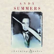 Charming Snakes - Andy SummersAndy Summers