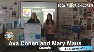 SDGs For Children : #SDG8 Ava Cohen and Mary Maus, Colorado,  #1MinuteWithSDGs campaign - YouTube