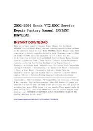 honda vtx c service repair factory manual instant downl 2002 2004 honda vtx1800c servicerepair factory manual instant instant this is the most complete servic