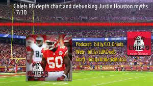 Chiefs Rb Depth Chart And Debunking Justin Houston Myths 7 10