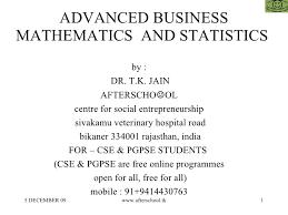 Advanced Business Mathematics And Statistics For Entrepreneurs
