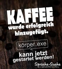 Kaffee Sprüche Lustig Sprüche Suche