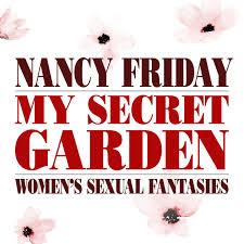 my secret garden women s ual unabridged by nancy friday my secret garden women s ual unabridged in itunes